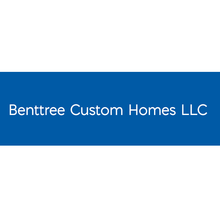 Benttree Custom Homes LLC